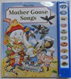 Mother Goose Songs (Play-a-Song Series) (0785300538) by Publications International Ltd