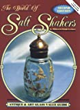 img - for By Mildred Lechner - The World of Salt Shakers: Antique & Art Glass Value Guide, Vol. (2nd Edition) (1991-09-16) [Hardcover] book / textbook / text book