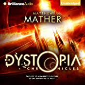 The Dystopia Chronicles: Atopia Chronicles, Book 2 | [Matthew Mather]