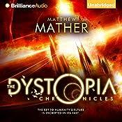 The Dystopia Chronicles: Atopia Chronicles, Book 2 | [Matthew Mather]