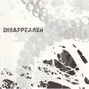 Disappearer - 癮 - 时光忽快忽慢,我们边笑边哭!