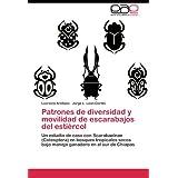 Patrones de Diversidad y Movilidad de Escarabajos del Esti Rcol: Un estudio de caso con Scarabaeinae (Coleoptera...