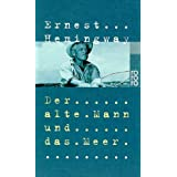 Der alte Mann und das Meervon &#34;Ernest Hemingway&#34;