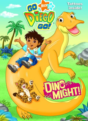Dino Might! (Go, Diego, Go!) (Color Plus Tattoos)