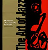 img - for The Art of Jazz: Monterey Jazz Festival/50 Years book / textbook / text book