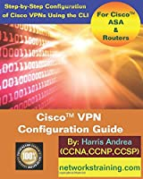 Cisco VPN Configuration Guide