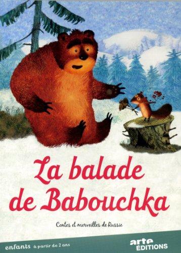 La Balade de babouchka : Contes et merveilles de Russie