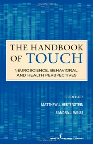 The Handbook Of Touch: Neuroscience, Behavioral, And Health Perspectives front-975852