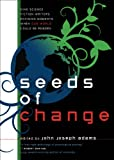 Seeds of Change (0809573105) by Tobias S. Buckell