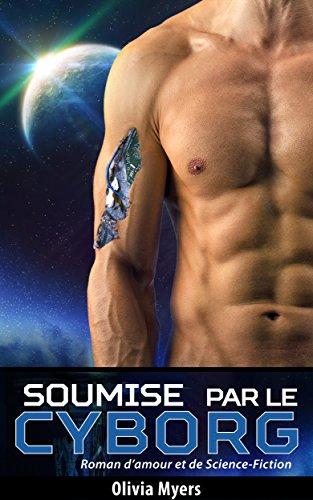 roman-damour-et-de-science-fiction-soumise-par-le-cyborg-nouvelle-erotique-fantasy