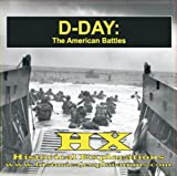 D-Day: The American Battles (1934662046) by Historical Explorations