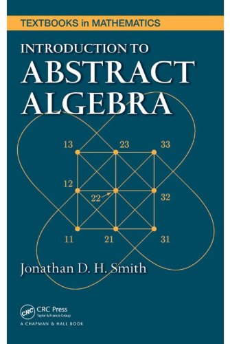 Alexander McCall Smith - Introduction to Abstract Algebra (Textbooks in Mathematics)
