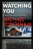 img - for Watching You (Joseph O'Loughlin) book / textbook / text book