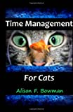img - for Time Management for Cats book / textbook / text book