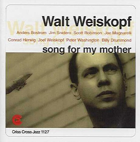 Song For My Mother by Walt Weiskopf