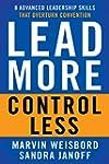 Lead More, Control Less: 8 Advanced L...