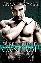 Surrendered Control: Volume 1 (The Control…