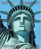 Lady Liberty: A Biography (0763625302) by Doreen Rappaport