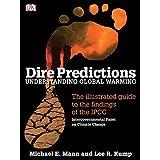 """Dire Predictions: Understanding Global Warmingvon """"Michael Mann"""""""