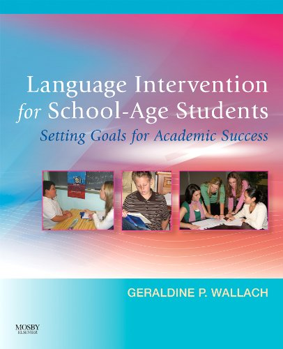 Language Intervention for School-Age Students: Setting...
