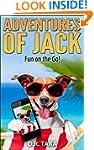 Kids Book: Adventures of Jack: Fun on...