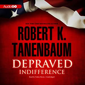 Depraved Indifference: Butch Karp and Marlene Ciampi, Book 2 | [Robert K. Tanenbaum]