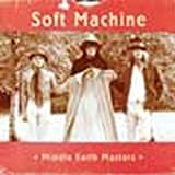 Middle Earth Masters by Soft Machine (2006-10-09)