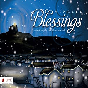 Mingled Blessings | [Staci McCormack]
