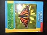 Getting to Know Nature's Children:  Monarch Butterflies / Walruses (0717260658) by Ivy, Bill