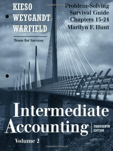by Donald E.Kieso,by Jerry J.Weygandt,by Terry D.Warfield Problem Solving Survival Guide, Volume II (Chapters 15-24) to accompany Intermediate Accounting (text only)[Paperback]2009