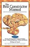The Boa Constrictor Manual (Advanced Vivarium Systems) (1882770765) by Vosjoli, Philippe De