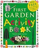 Angela Wilkes First Garden Activity Book (First Activity)