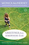 Greetings from Somewhere Else (0345506383) by McInerney, Monica