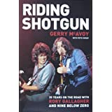 "Riding Shotgun: 35 Years on the Road with Rory Gallagher and ""Nine Below Zero""von ""Gerry McAvoy"""