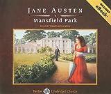 Mansfield Park (Tantor Unabridged Classics)