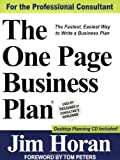 The One Page Business Plan for the Professional Consultant