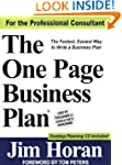 The One Page Business Plan: The Faste...