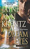 Dream Eyes (A Dark Legacy Novel, Band 2)