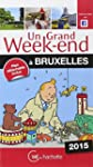 Un Grand Week-End � Bruxelles 2015