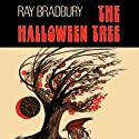 The Halloween Tree (Dramatized) Radio/TV Program by Ray Bradbury Narrated by  uncredited