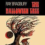 The Halloween Tree (Dramatized) | Ray Bradbury