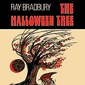 The Halloween Tree (Dramatized) | [Ray Bradbury]