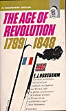 The Age of Revolution (Mentor Series) (0451621794) by Hobsbawm, E. J.