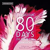80 Days: Die Farbe der Sehnsucht (80 Days 5) | Vina Jackson