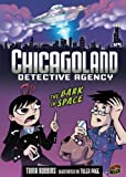 The Bark in Space (Chicagoland Detective Agency) (076138166X) by Trina Robbins