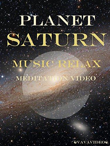 Planet Saturn Music Relax Meditation Video
