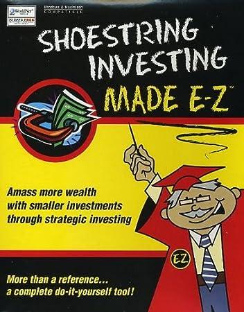 Shoestring Investing Made E-Z