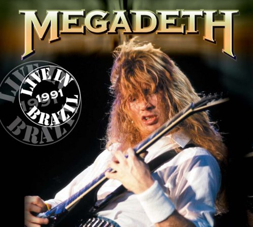 Live in Brazil 1991 by Megadeth