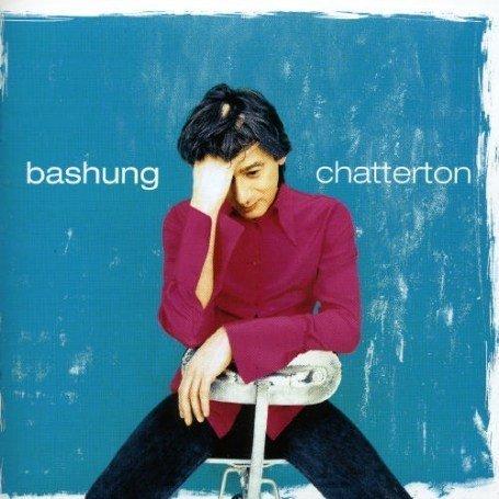 Alain Bashung - Chatterton - Zortam Music