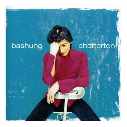 Alain Bashung   Chatterton preview 0